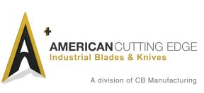 American Cutting Edge - Industrial machine knives, razors, and blades